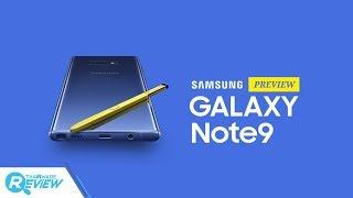 พรีวิว Samsung Galaxy Note 9 กับ S Pen ใหม่ ที่เป็นได้มากกว่าปากกา