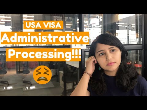 USA VISA Under Administrative Processing In 2020 ? | What To Do Next ? | B1/B2 VISA | Shachi Mall