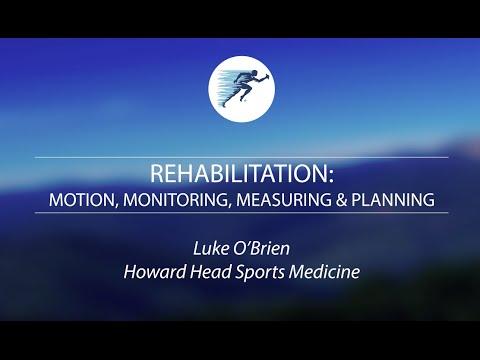 Monday Academic Session - Luke O'Brien - Rehabilitation