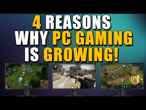 4 Reasons Why PC Gaming is Growing!