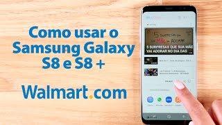 Como usar o Samsung Galaxy S8 e S8 Plus - Walmart.com