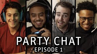 """""""Babe Blocked Me!"""" (Party Chat - Episode 1)"""