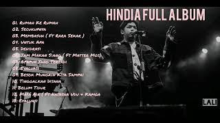 HINDIA - FULL ALBUM (TANPA IKLAN)