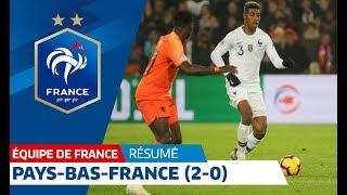 Pays-Bas-France (2-0), le résumé, Équipe de France I FFF 2018