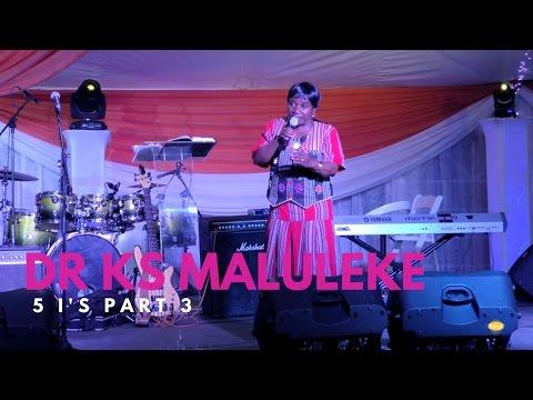 MHANI (DR KS) MALULEKE TALKING 5 I's (PART 3)