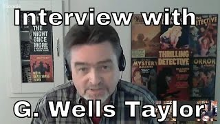 Interview: G Wells Taylor