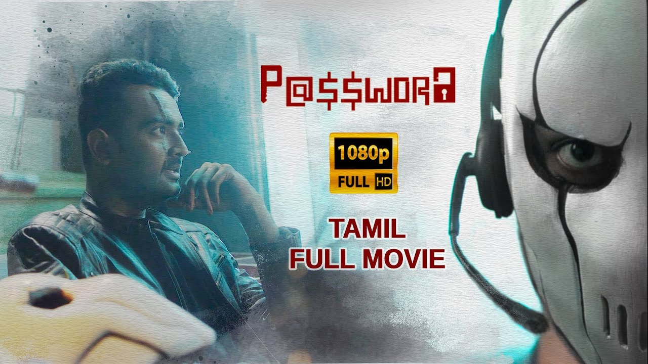 Download Password  Tamil Film | CyberCrime | 2021 new |