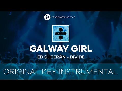 Ed Sheeran - Galway Girl [ Original Key Instrumental Karaoke ]