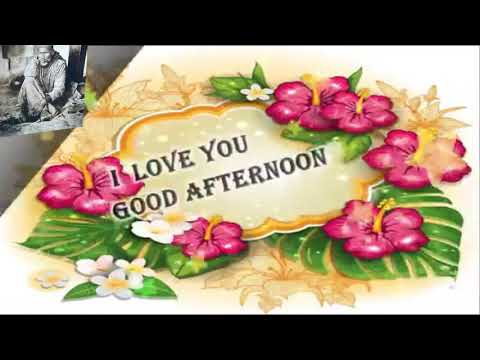 Sweet Good Afternoon Wishes To Himher Whatsaap Videogreeting