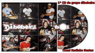 Grupo Dibobeira - 2005 - Pagode de Mesa (Ao Vivo no João de Bar)