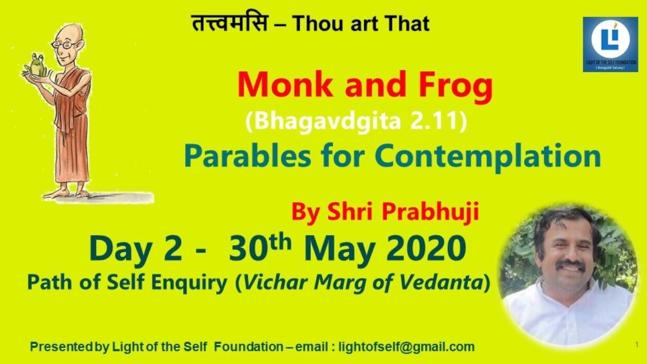 Download Monk and the Frog 4 #spiritualparables #selfenquiry #vicharamarg #advaita