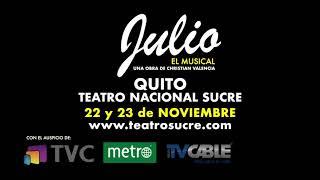JULIO EL MUSICAL - SPOT TEATRO SUCRE