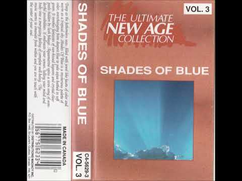 The Ultimate New Age Collection Vol. 3 - Shades of Blue (Full CS)