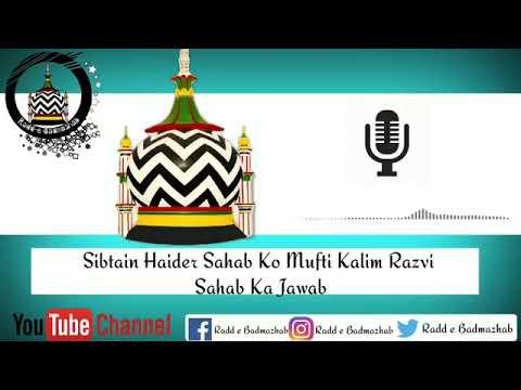3 may 2018 munazra challenge mufti sufi kaleem hanfi razvi sahab vs sibtain haidar