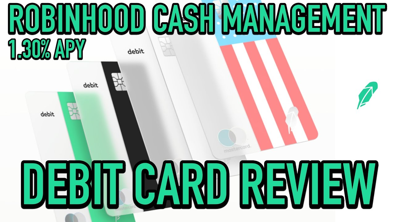 ROBINHOOD CASH MANAGEMENT DEBIT CARD 💰 1.30% APY SAVINGS ACCOUNT