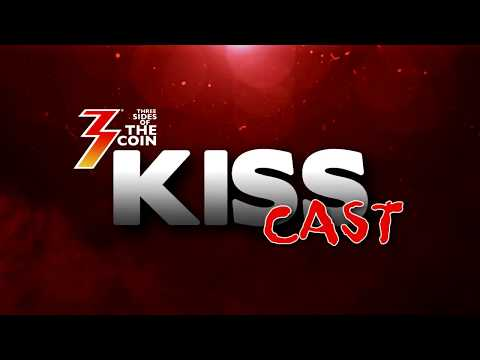 Ep. 10 Three Sides of the Coin KISS Cast for April 24, 2018