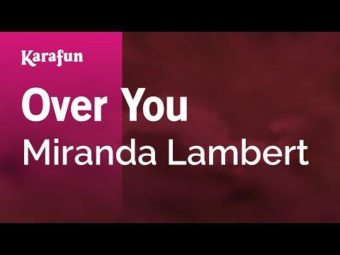 Karaoke Over You - Miranda Lambert *