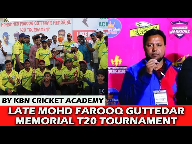 GLB | LATE MOHD FAROOQ MEMORIAL T20 CRICKET TOURNAMENT | KBN CRICKET ACADEMY
