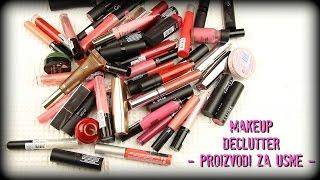 Makeup declutter #1: Proizvodi za usne!