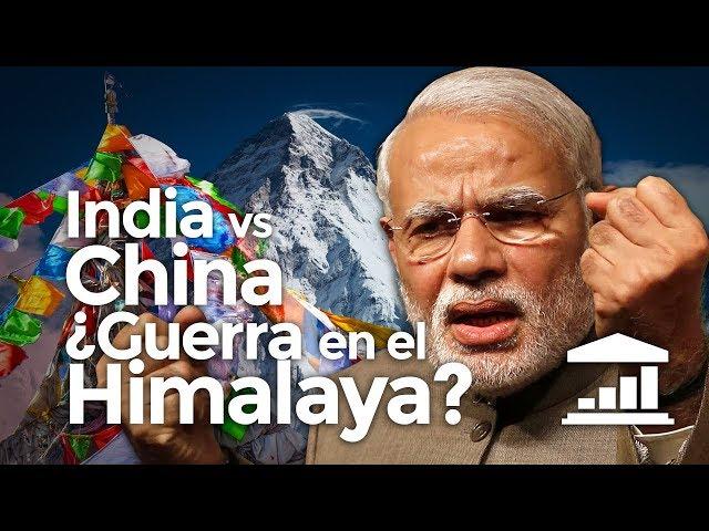 INDIA vs CHINA: ¿Guerra en el HIMALAYA? - VisualPolitik