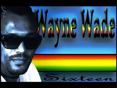 Wayne Wade - Sixteen