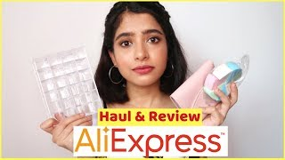 ALIEXPRESS HAUL (India)   I got scammed lol   Anindita Chakravarty