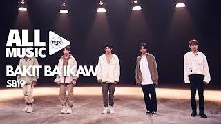 SB19 - Bakit Ba Ikaw (MYX Live! Performance)