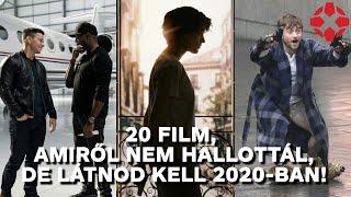 20 film, amiről nem hallottál, de látnod kell 2020-ban!