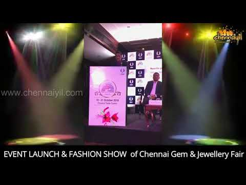 EVENT LAUNCH & @FASHION SHOW of Chennai Gem & Jewellery Fair