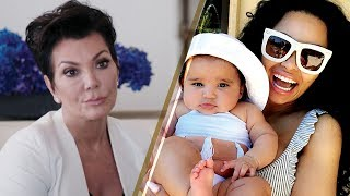 Kris Jenner FIGHTING Blac Chyna for Custody of Dream Kardashian
