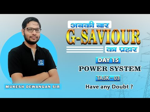G-SAviour I Day -15 I  Power System I TASK -03 I Live  21 Oct. @ 05:30 PM