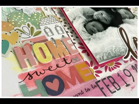 Home Sweet Home Mixed Media Scrapbook Layout