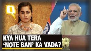 The Quint: Kya Hua Tera Vaada? Modi's Broken Promises on Demonetisation
