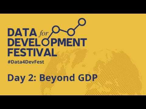 Data for Development Festival: Beyond GDP