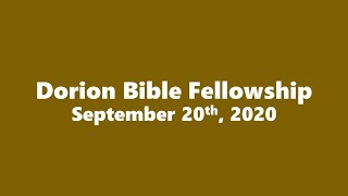 September 20th, 2020 Pastor Don Shaver (Dorion Bible Fellowship)