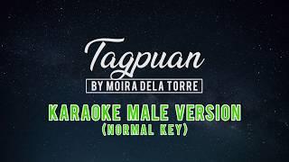 Tagpuan by Moira dela Torre -  (Normal Key) Male Karaoke
