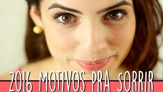 2016 MOTIVOS PRA SORRIR – Paula Stephânia