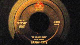 Grady Tate - Be Black Baby