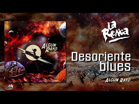 La Renga - Desoriente Blues - Algún Rayo