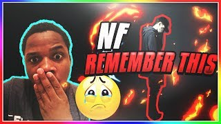 NF - Remember This (REACTION)