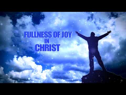 FULLNESS OF JOY IN CHRIST | Pr.TINU GEORGE SERMONS | 2017