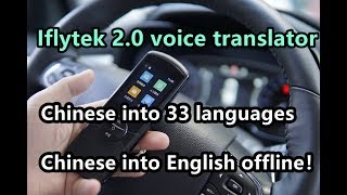 Offline Sino-English voice translator, if online for 33 languages!