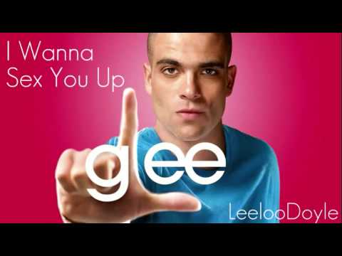 Glee Cast - I Wanna Sex You Up (HQ) [FULL SONG]