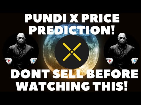 PUNDI X HOLDERS MUST WATCH THIS VIDEO! | DO NOT SELL BEFORE WATCHING THIS VIDEO! | Price Prediction!