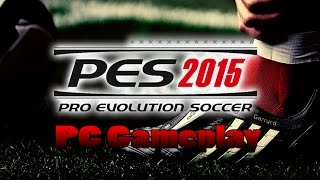 Pro Evolution Soccer 2015 - PC GAMEPLAY on R7 250 [720/1080p/60 FPS]