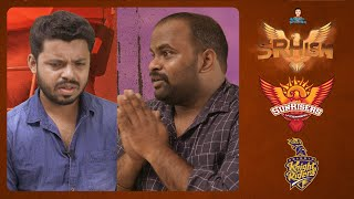 SRHism 4 | Chapter 2 : SRH vs KKR| S04E12 | Kondlanna |  Krazy Khanna | Chai Bisket