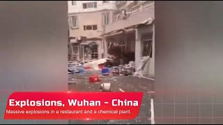 Wuhan Explosions: At a restaurant and a chemical plant , China - Sep. 28_29 , 2020 武汉市 中国