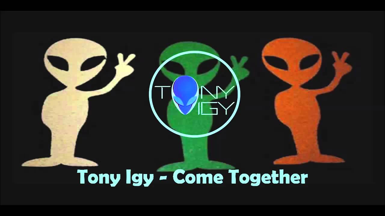 Tony Igy - Come Together