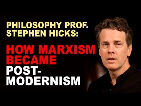Stephen Hicks: From the Falsification of Marxism to Post-Modernism