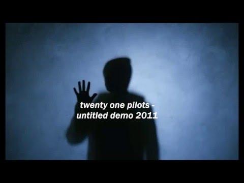 twenty one pilots - untitled demo (2011)